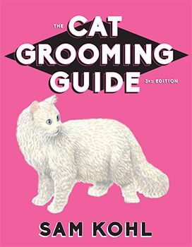 Cat Grooming Guide, 3rd Edition - Kohl