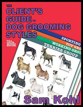 Clients Guide to Dog Grooming Styles - 2nd Edition