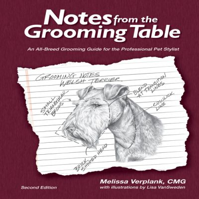 Notes from the Grooming Table Vol 2 - Melissa Verplank