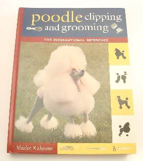 Poodle Clipping and Grooming - Shirlee Kalstone